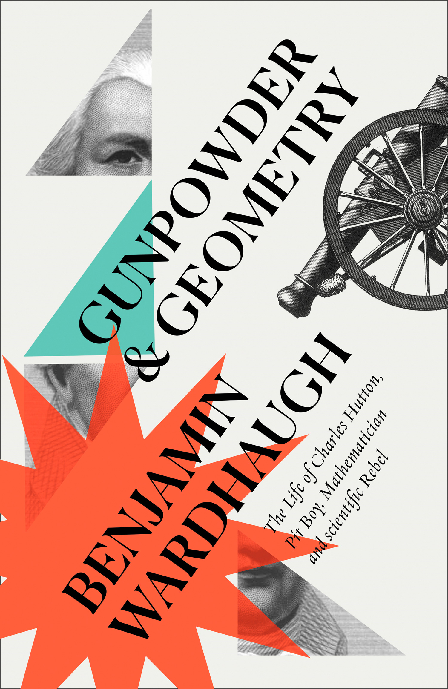 Benjamin Wardhaugh Gunpowder and Geometry: The Life of Charles Hutton, Pit Boy, Mathematician and Scientific Rebel charles napier robinson the british tar in fact and fiction the poetry pathos and humour of the sailor s life
