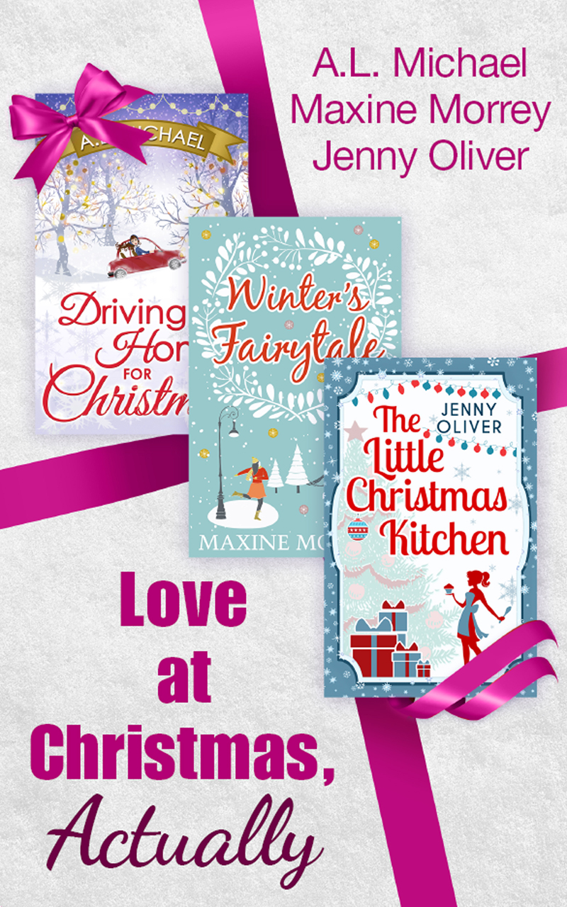 Jenny Oliver Love At Christmas, Actually: The Little Christmas Kitchen / Driving Home for Christmas / Winter's Fairytale