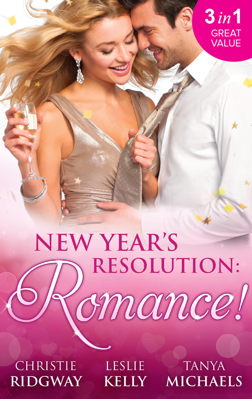 Leslie Kelly New Year's Resolution: Romance!: Say Yes / No More Bad Girls / Just a Fling super resolution