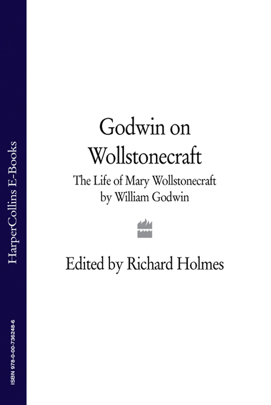 лучшая цена William Godwin Godwin on Wollstonecraft: The Life of Mary Wollstonecraft by William Godwin