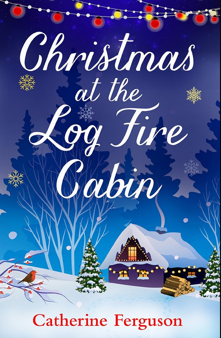Catherine Ferguson Christmas at the Log Fire Cabin: A heart-warming and feel-good read цена