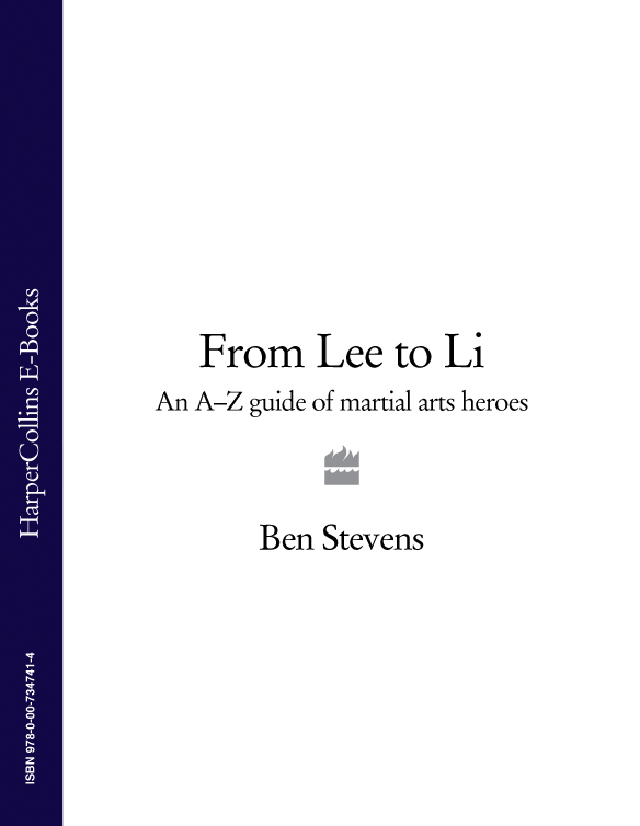 Ben Stevens From Lee to Li: An A–Z guide of martial arts heroes kipper s a to z