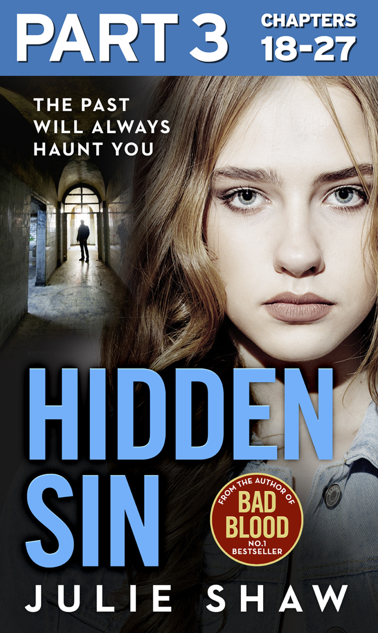 Julie Shaw Hidden Sin: Part 3 of 3: When the past comes back to haunt you andrew gross no way back part 2 of 3