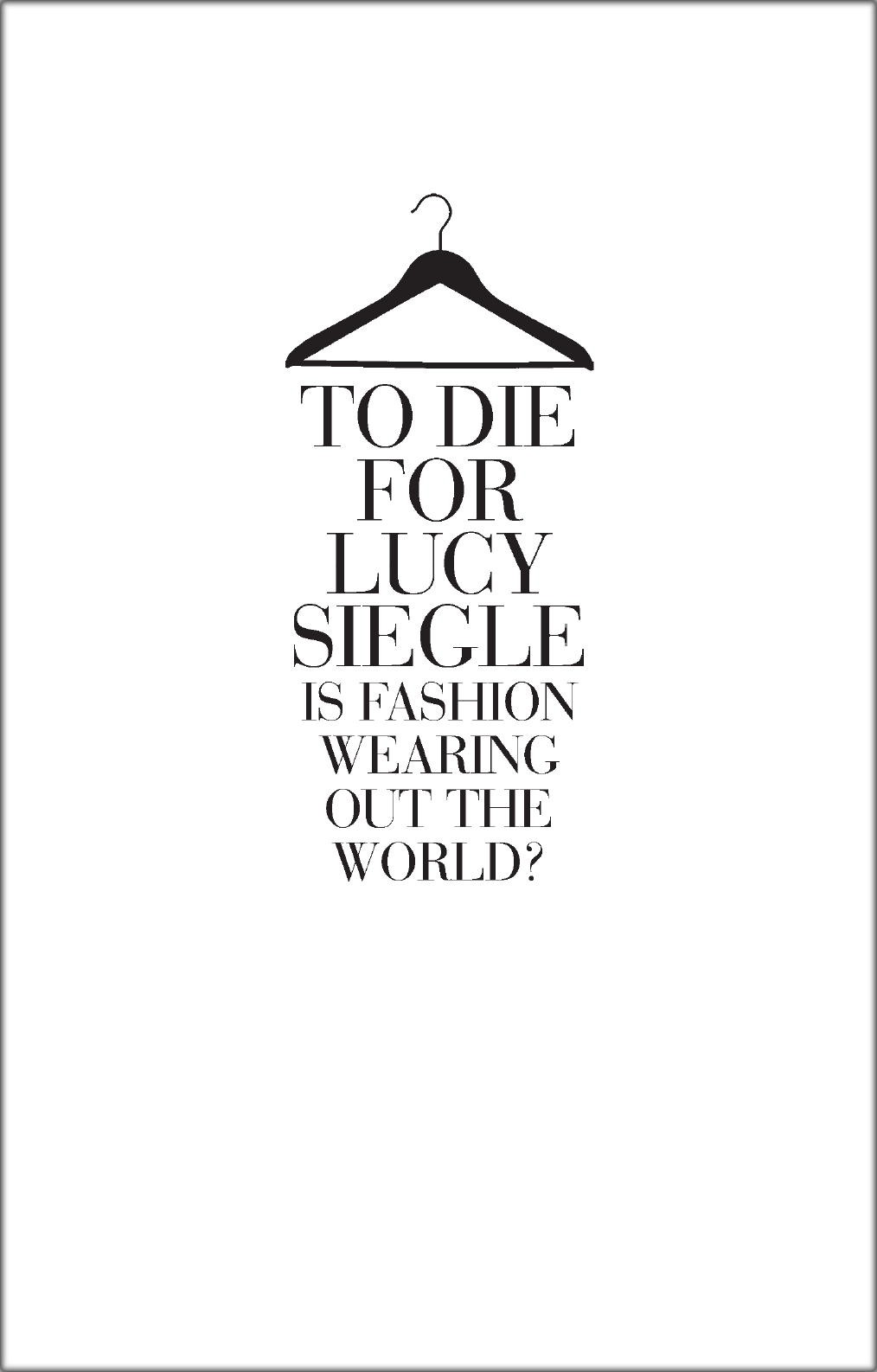 купить Lucy Siegle To Die For: Is Fashion Wearing Out the World? по цене 712.89 рублей
