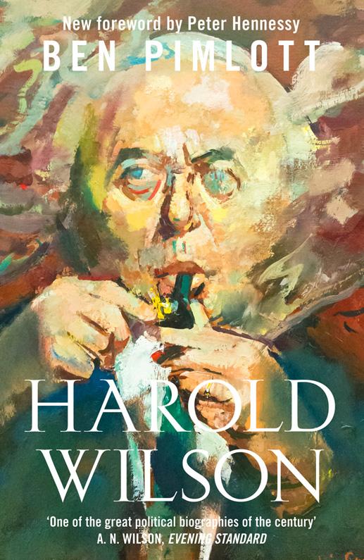 Peter Hennessy Harold Wilson