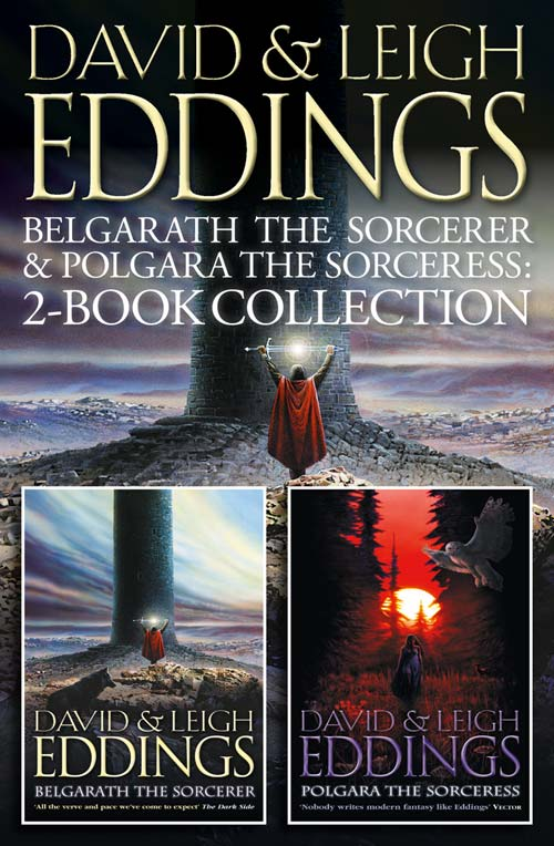 David Eddings Belgarath the Sorcerer and Polgara the Sorceress: 2-Book Collection the wanderers