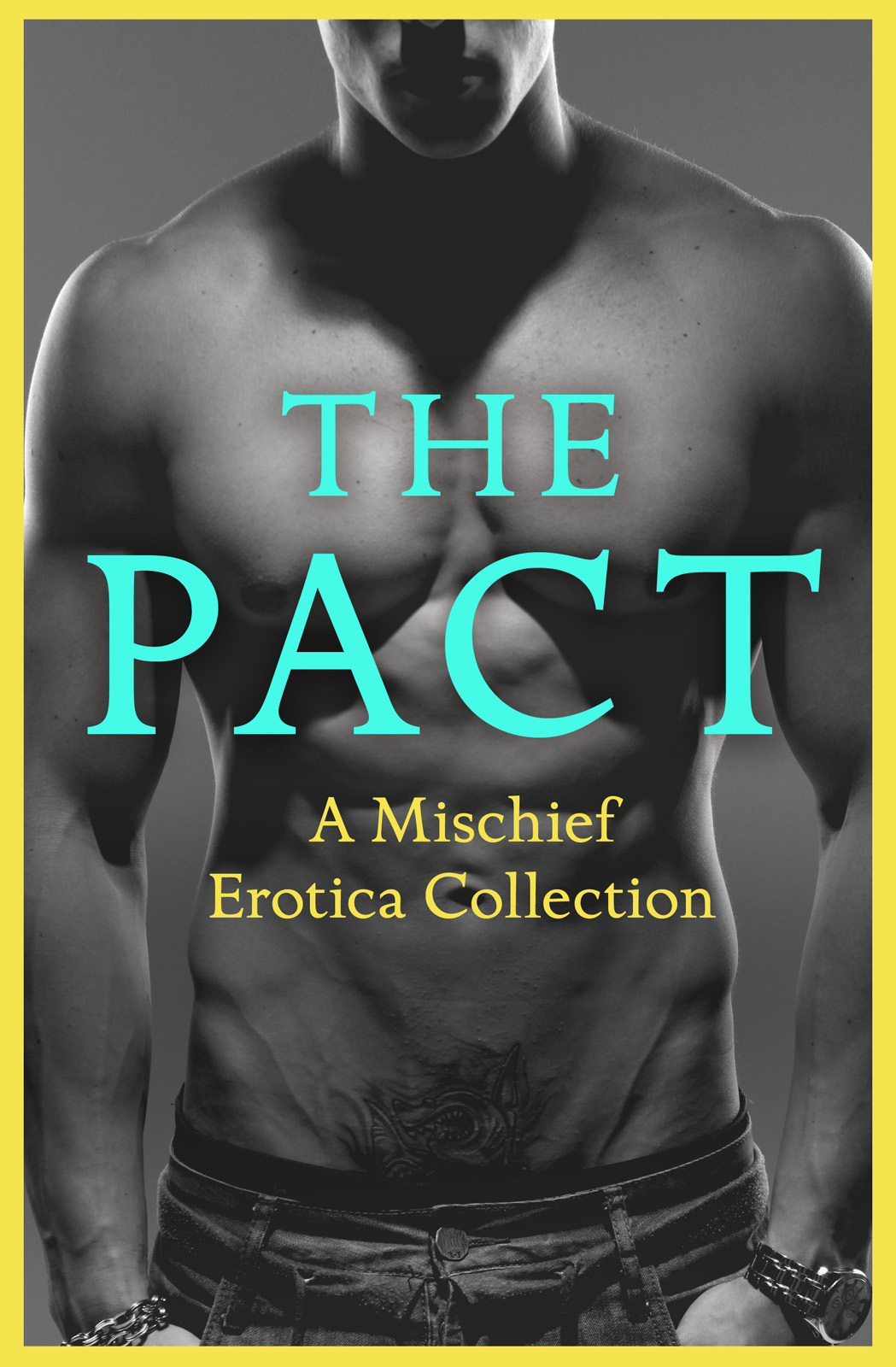 Justine Elyot The Pact: A Mischief Erotica Collection justine elyot fast and loose