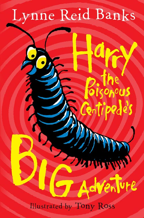 Tony Ross Harry the Poisonous Centipede's Big Adventure graham harry the mother of parliaments