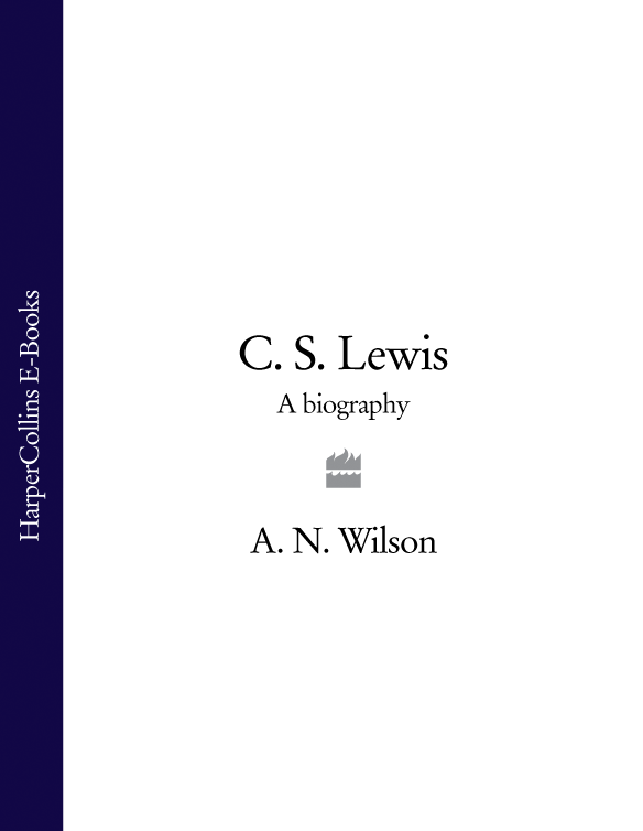 A. Wilson N. C. S. Lewis: A Biography c s lewis christian reflections