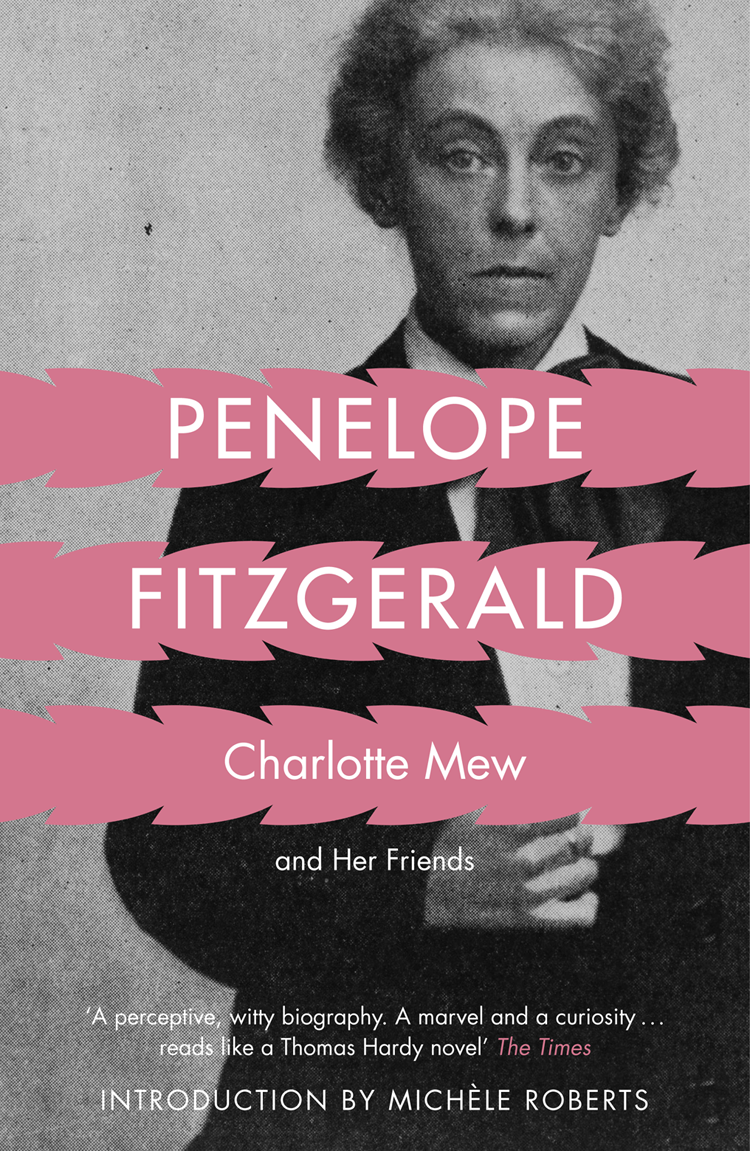 Penelope Fitzgerald Charlotte Mew: and Her Friends все цены