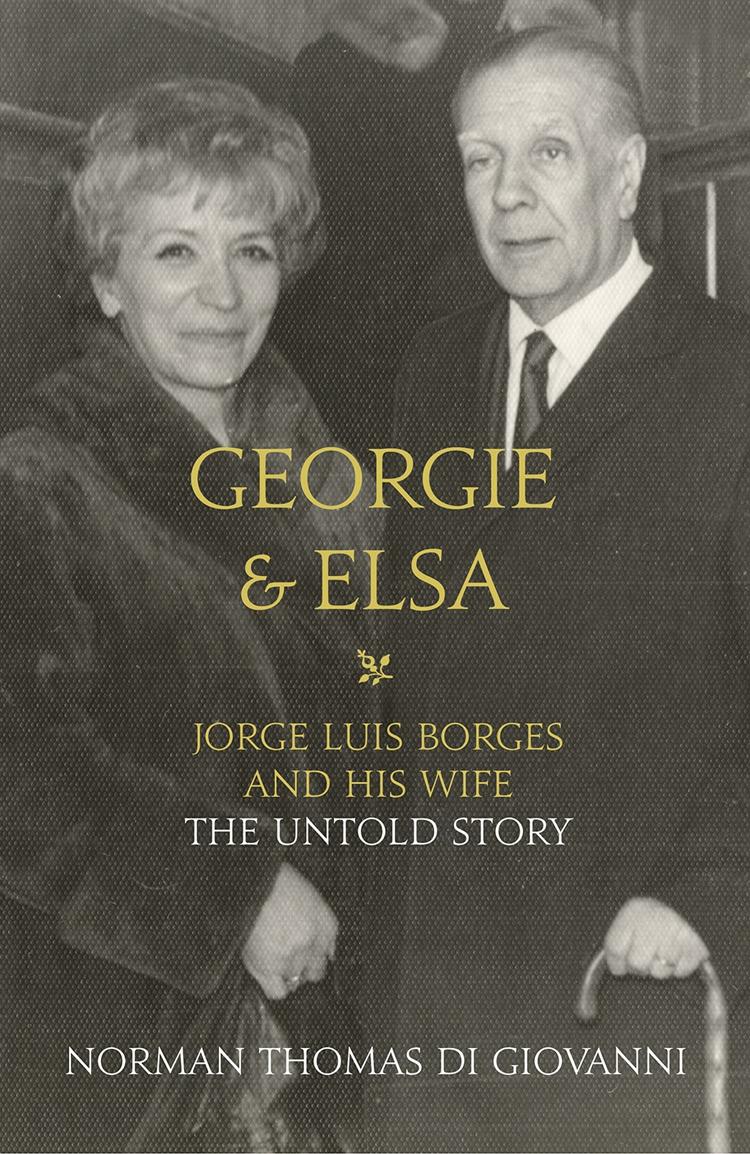 Литагент HarperCollins USD Georgie and Elsa: Jorge Luis Borges and His Wife: The Untold Story недорго, оригинальная цена