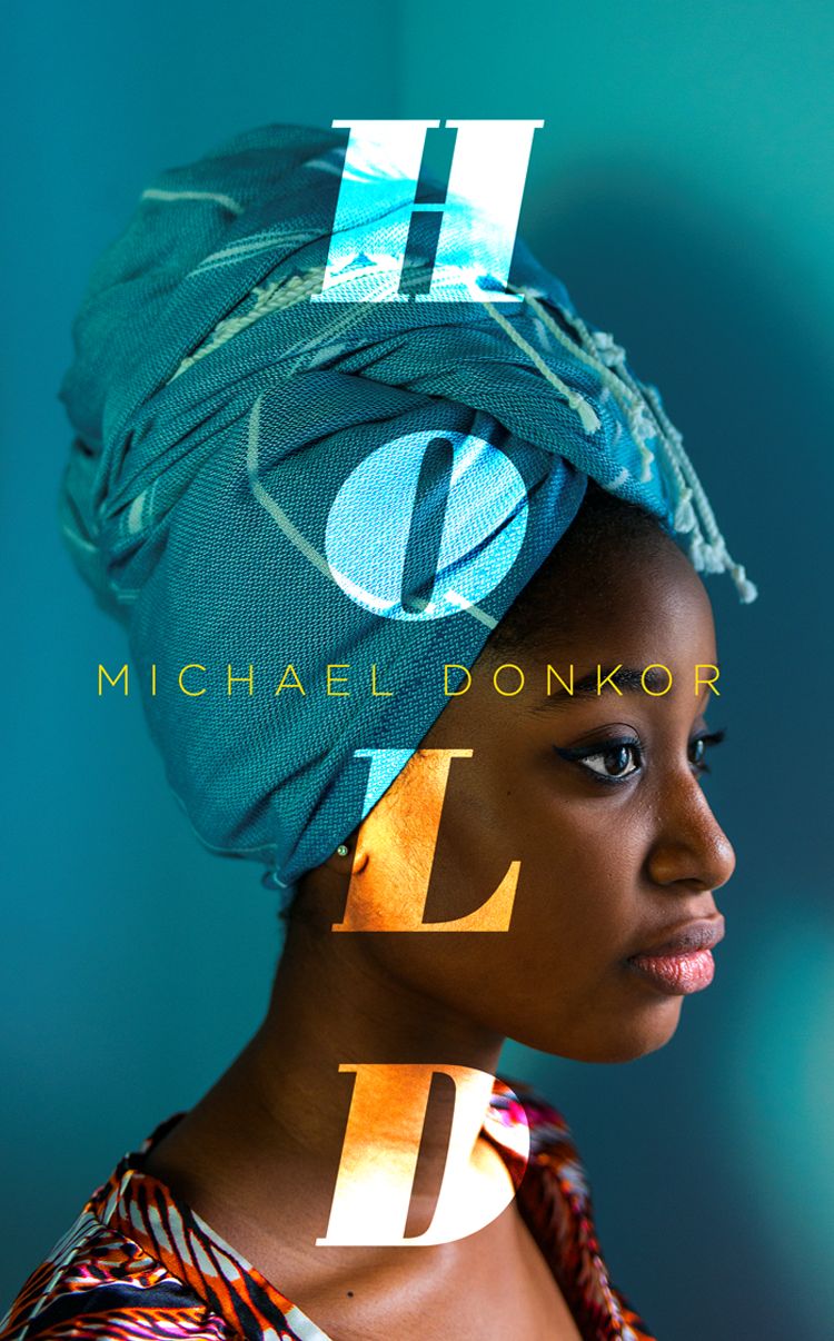 Michael Donkor Hold: An Observer New Face of Fiction 2018 michael donkor hold an observer new face of fiction 2018