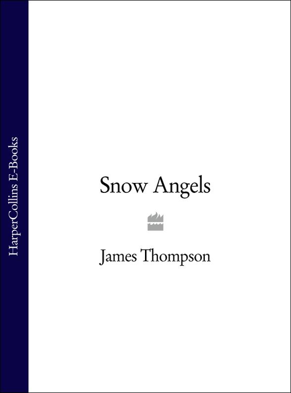 James Thompson Snow Angels: An addictive serial killer thriller somali piracy