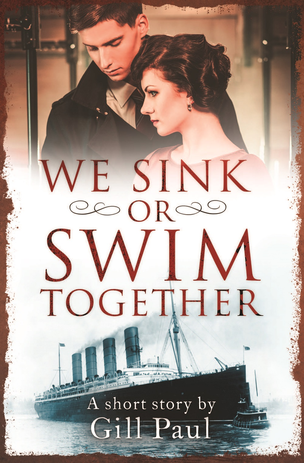 Gill Paul We Sink or Swim Together: An eShort love story cd диск iron maiden a matter of life and death 1cd