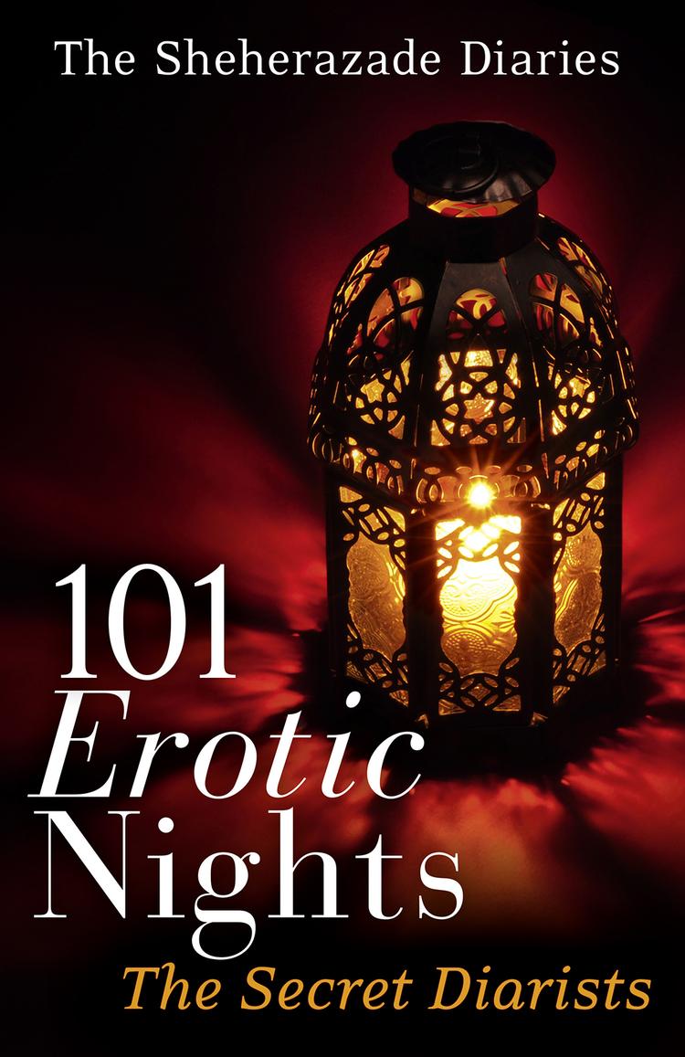 лучшая цена The Diarists Secret 101 Erotic Nights: The Sheherazade Diaries
