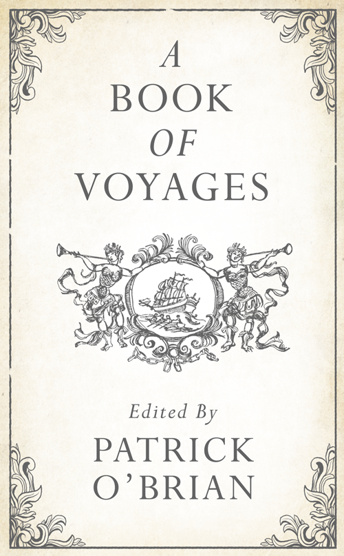 Patrick O'Brian A Book of Voyages цена и фото