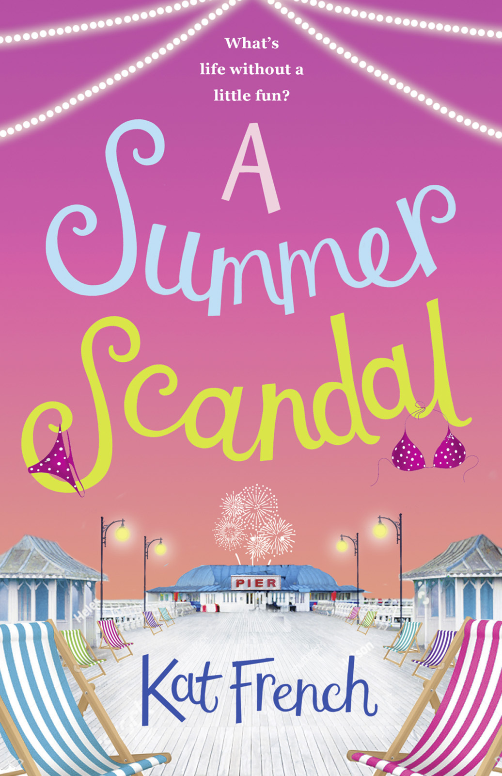 Kat French A Summer Scandal: The perfect summer read by the author of One Day in December недорого