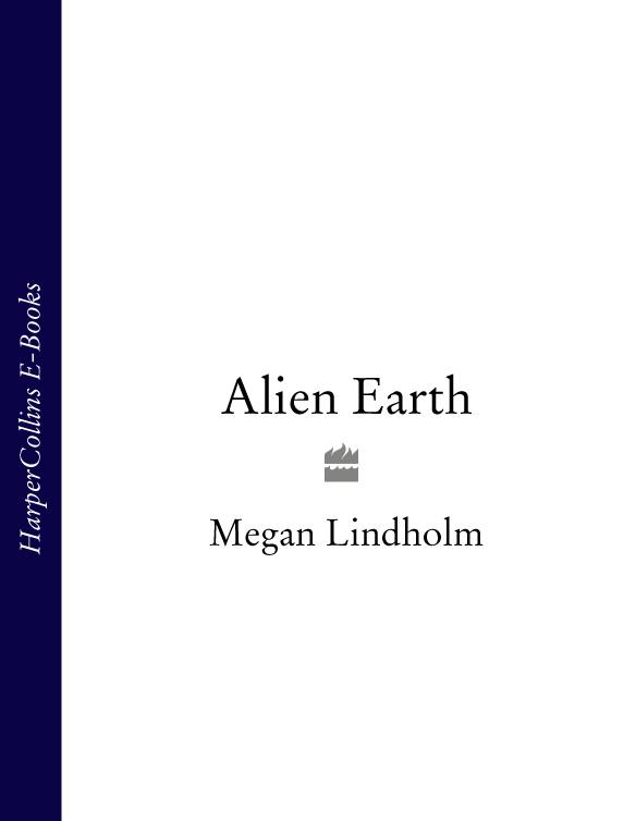 Megan Lindholm Alien Earth брюки sara lindholm klingel цвет фиолетовый