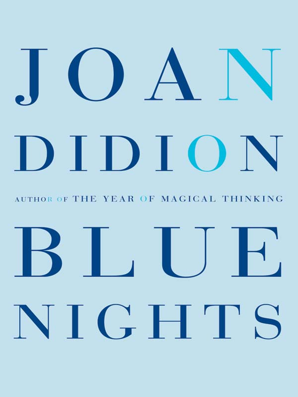 Joan Didion Blue Nights joan manuel serrat concepcion