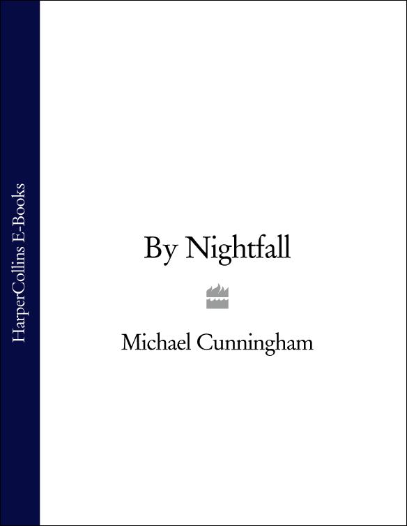 Michael Cunningham By Nightfall