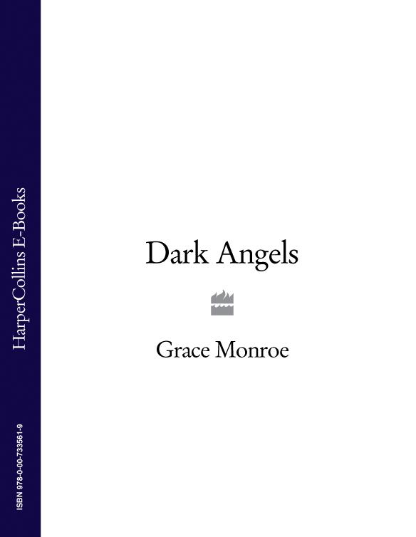 Grace Monroe Dark Angels grace monroe dark angels