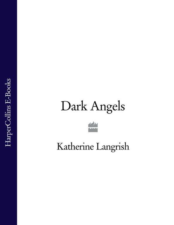 Katherine Langrish Dark Angels keeping katherine