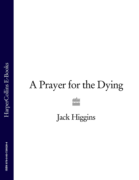 Jack Higgins A Prayer for the Dying