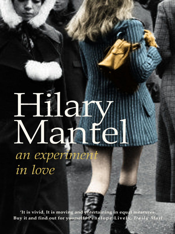 Hilary Mantel An Experiment in Love цена