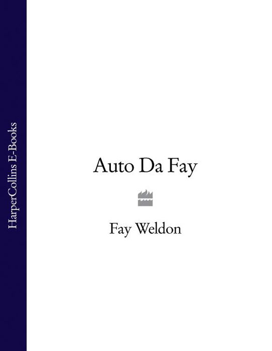 лучшая цена Fay Weldon Auto Da Fay
