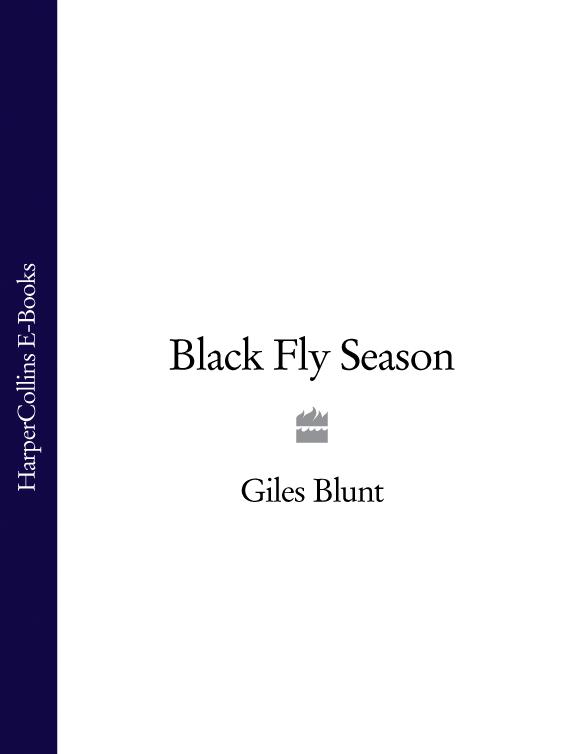 Giles Blunt Black Fly Season giles blunt the delicate storm