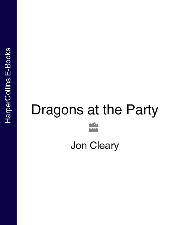 Jon Cleary Dragons at the Party jon cleary high road to china