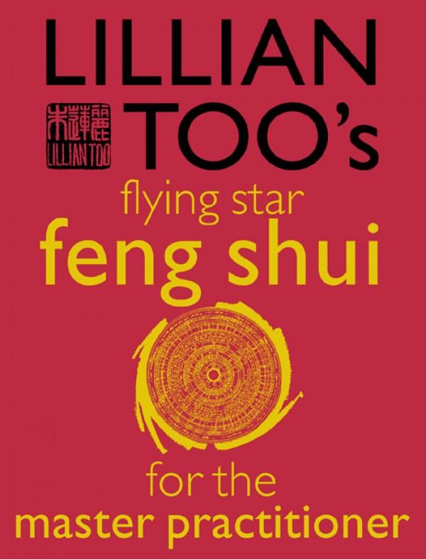 купить Lillian Too Lillian Too's Flying Star Feng Shui For The Master Practitioner дешево