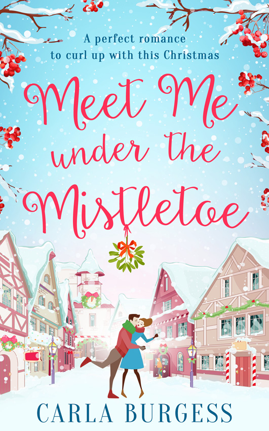 Carla Burgess Meet Me Under the Mistletoe цена