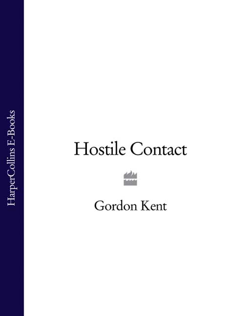 Gordon Kent Hostile Contact gordon kent hostile contact