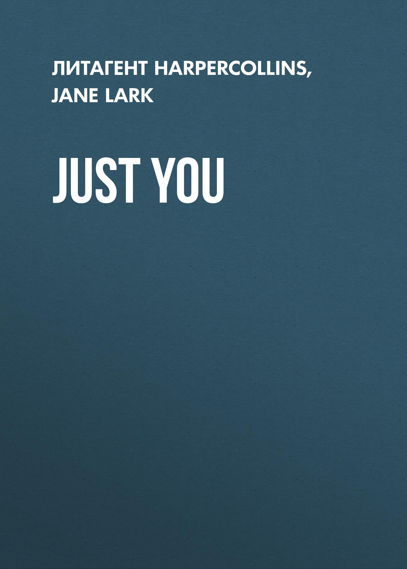 Jane Lark Just You lark rise to candleford