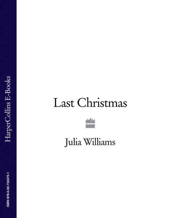 Julia Williams Last Christmas t l williams the last caliph