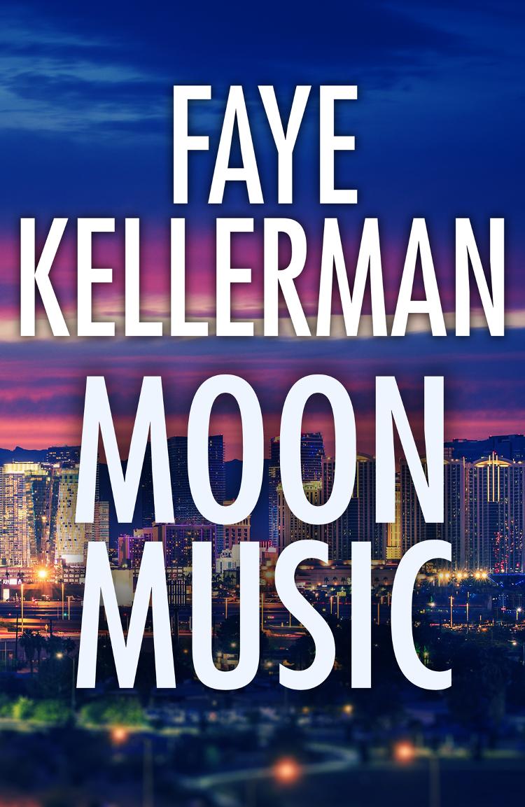 Faye Kellerman Moon Music kellerman faye blindman s bluff