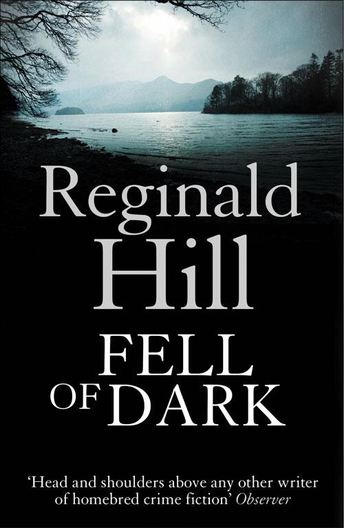 Reginald Hill Fell of Dark цена и фото