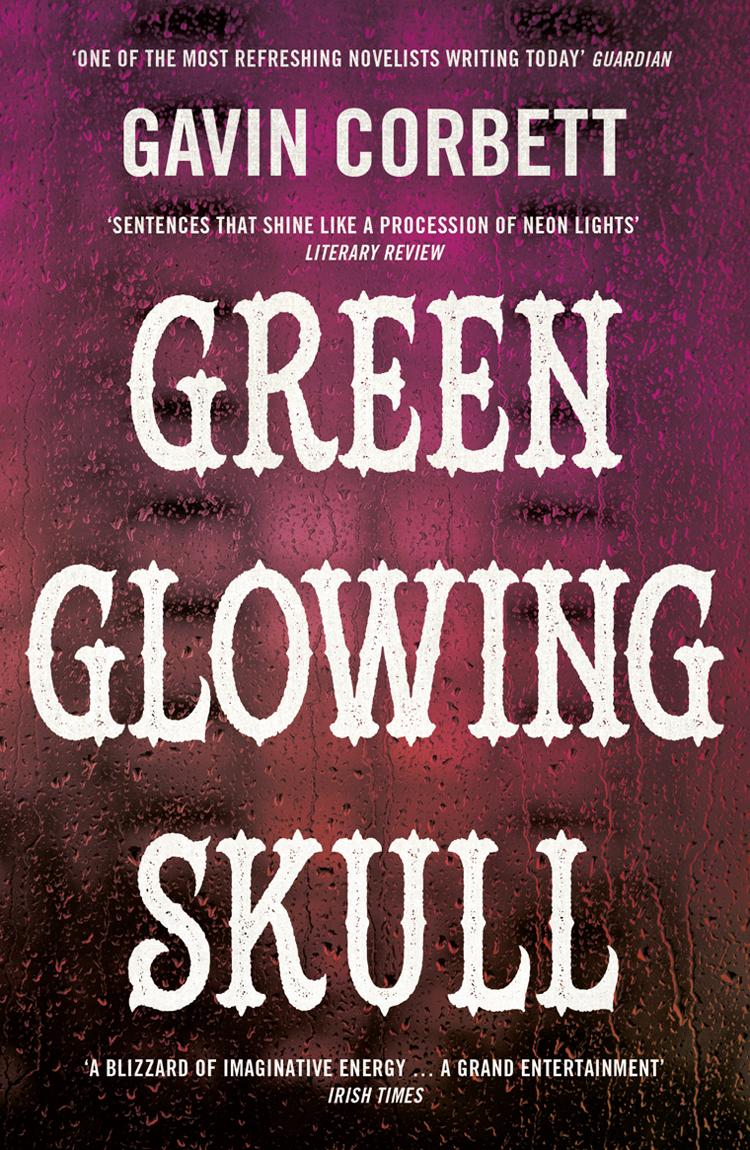 Gavin Corbett Green Glowing Skull