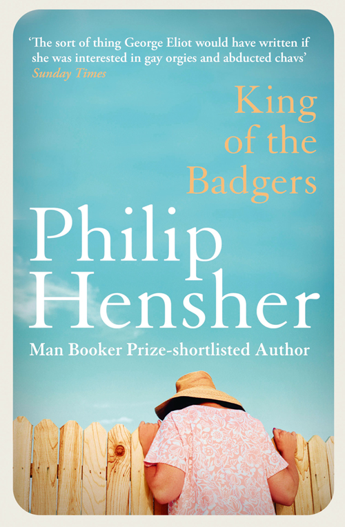 Philip Hensher King of the Badgers bohemia art classic настольная лампа bohemia art classic 12 26 3 141 37 br b