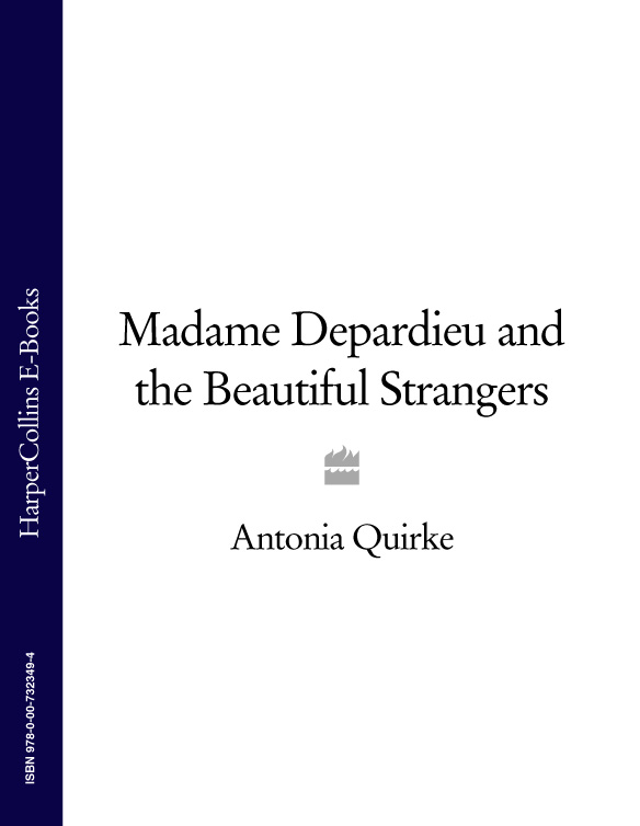 Antonia Quirke Madame Depardieu and the Beautiful Strangers the strangers volume 4