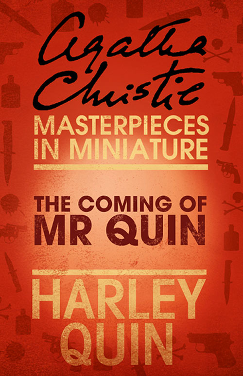 the coming of mr quin an agatha christie short story