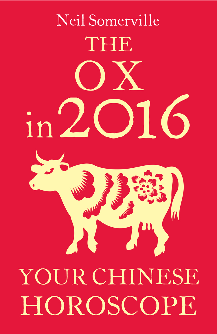 Neil Somerville The Ox in 2016: Your Chinese Horoscope neil somerville the dog in 2014 your chinese horoscope