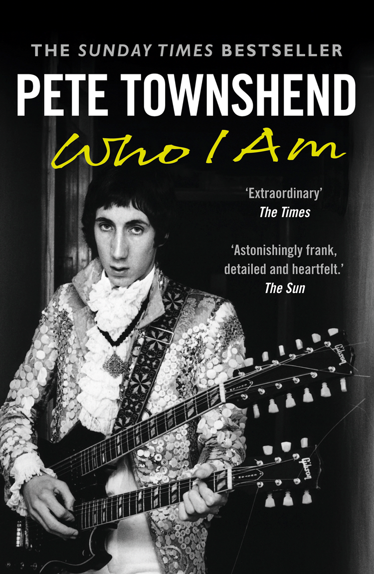 Pete Townshend Pete Townshend Who I Am