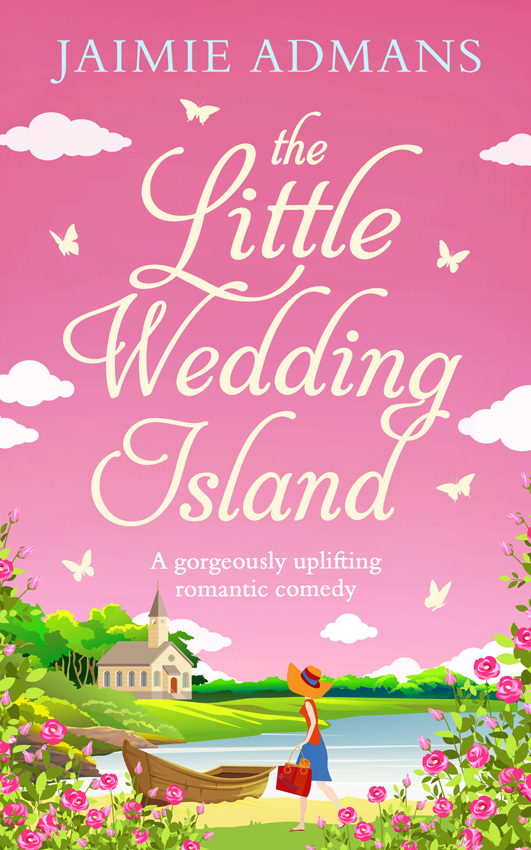 Jaimie Admans The Little Wedding Island: the perfect holiday beach read for 2018 little lola saves the show