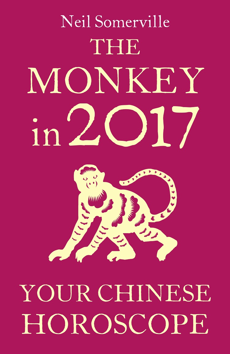 Neil Somerville The Monkey in 2017: Your Chinese Horoscope collins essential chinese dictionary