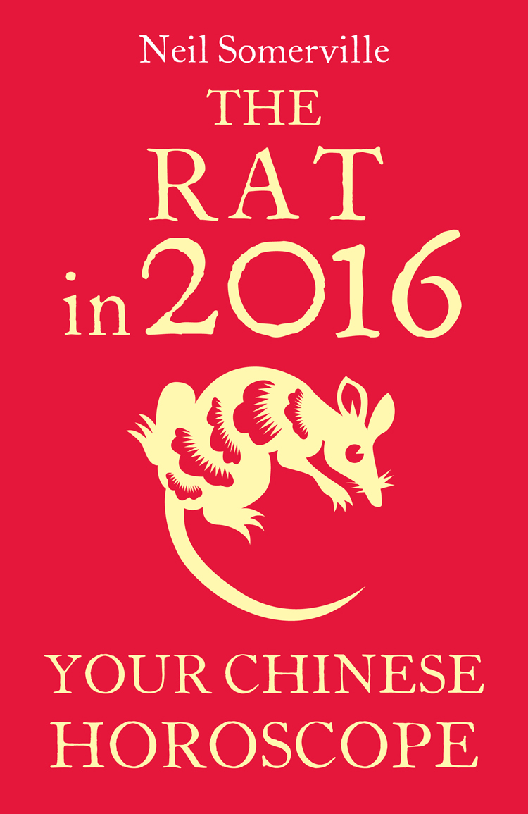 Neil Somerville The Rat in 2016: Your Chinese Horoscope neil somerville your chinese horoscope 2011