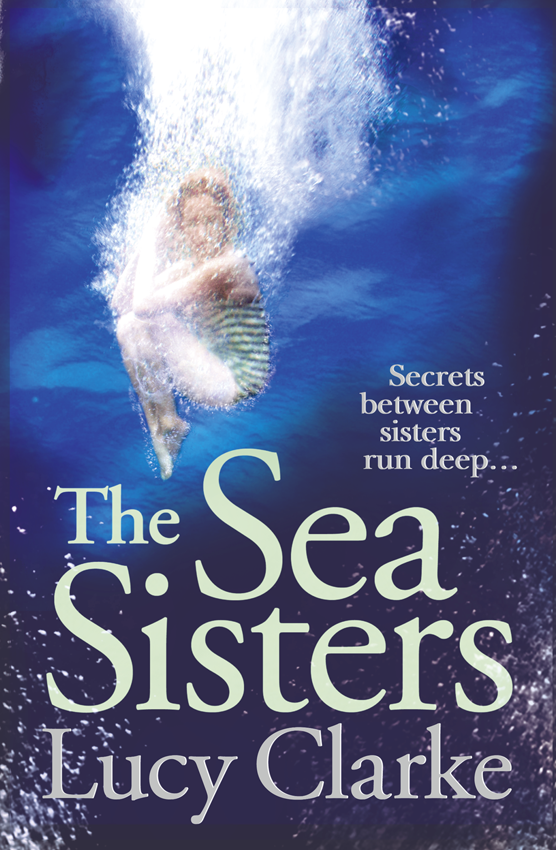 лучшая цена Lucy Clarke The Sea Sisters: Gripping - a twist filled thriller