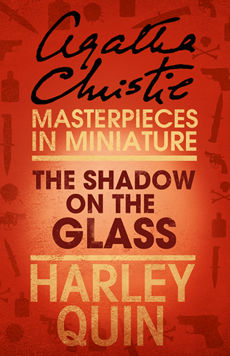 the shadow on the glass an agatha christie short story
