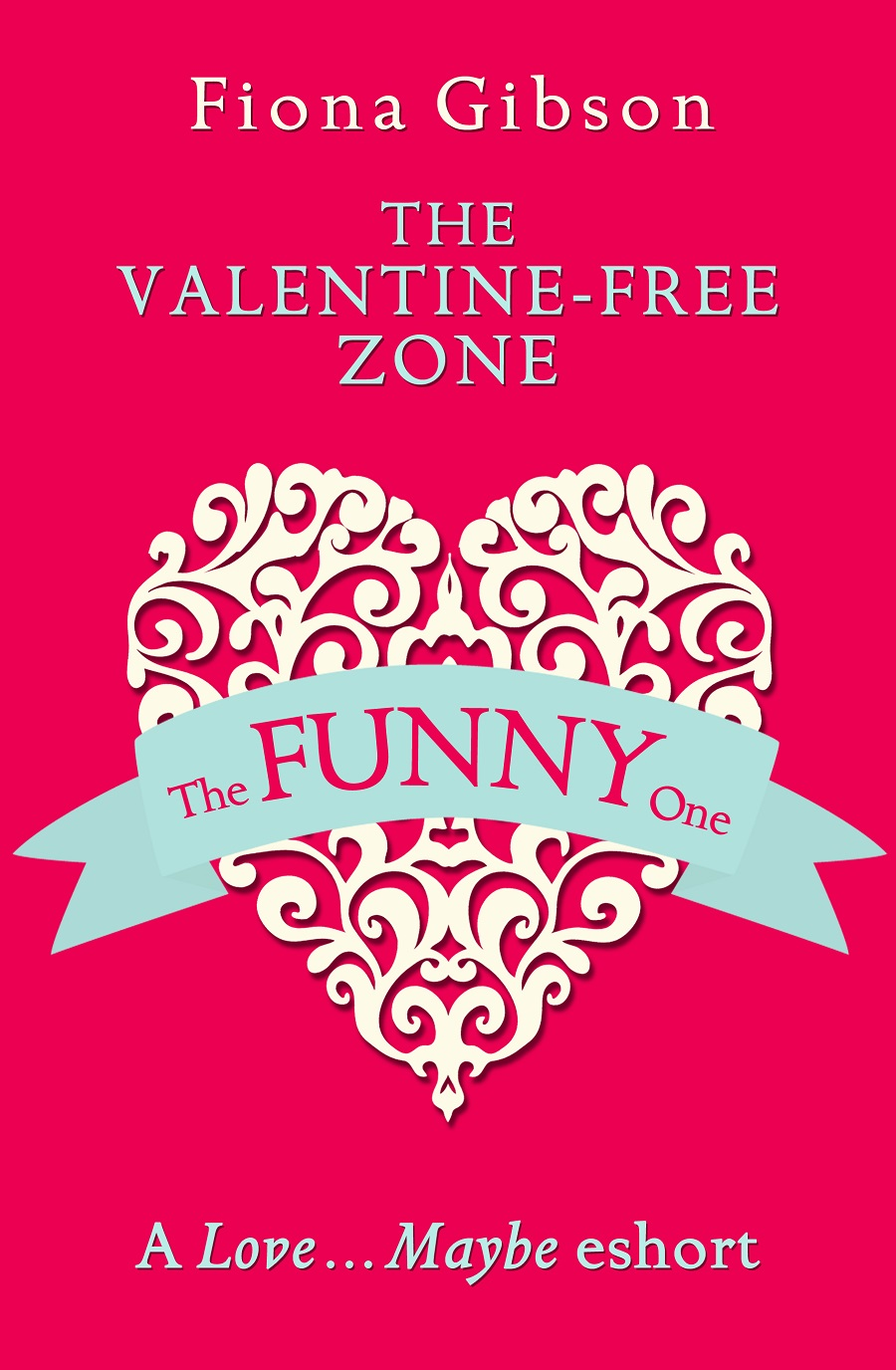 Fiona Gibson The Valentine-Free Zone: A Love...Maybe Valentine eShort yeduo romantic small white love marquee sign night lights for home wedding decoration valentine gift